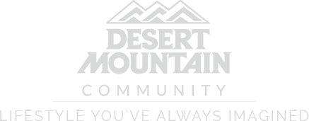 Desert Mountain Community Lidfestyle youve always imagined